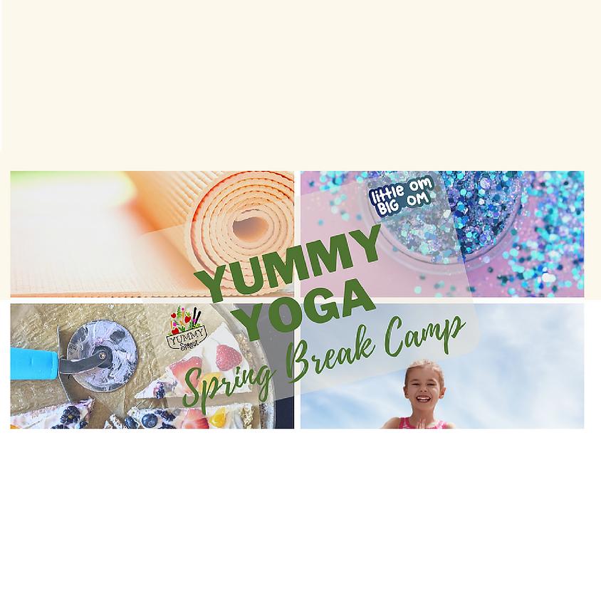 Yummy Yoga: Spring Break Camp!
