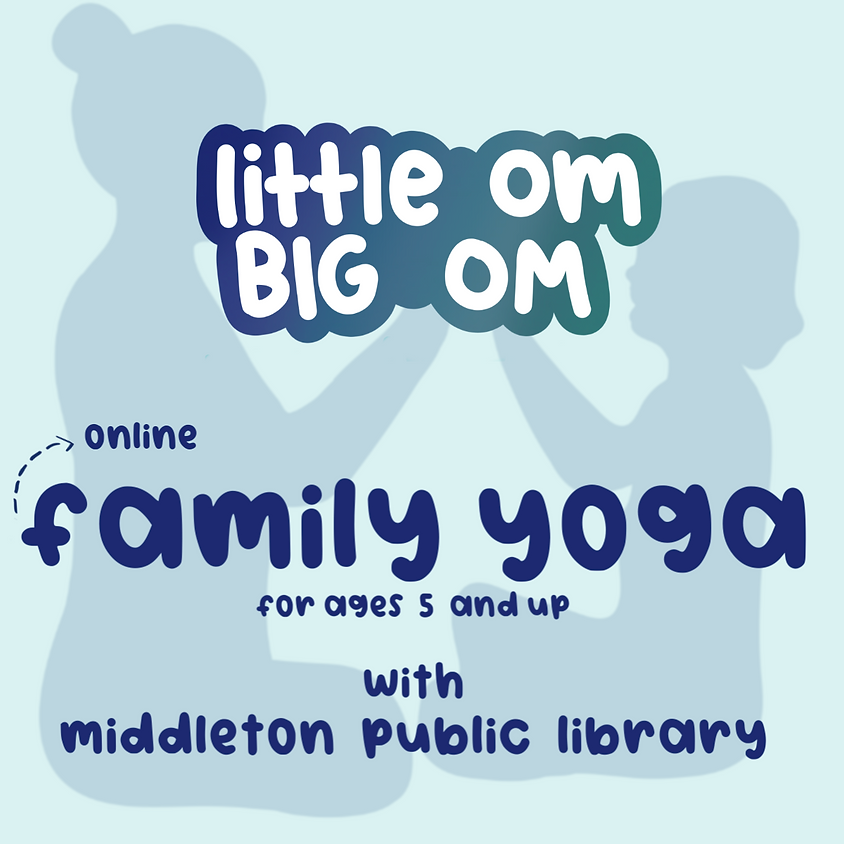 Family Yoga Online with Middleton Public Library (ages 5+)  - 6 pm