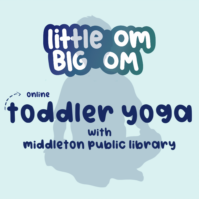 Toddler Yoga Online with Middleton Public Library - Mon 10:30 am