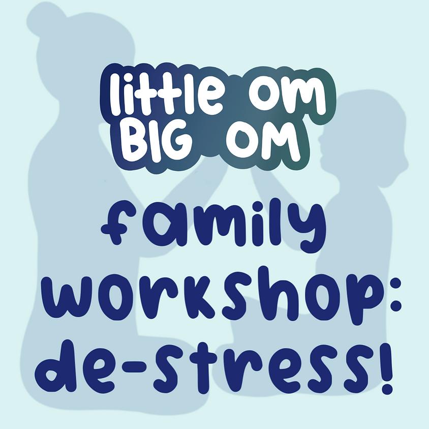 Family Workshop: De-Stress! (ages 3+ & parents) - Thursday 4:00 pm
