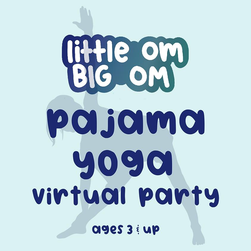 Pajama Yoga Party (Ages 3+) - Fri, April 9th 6:30 pm