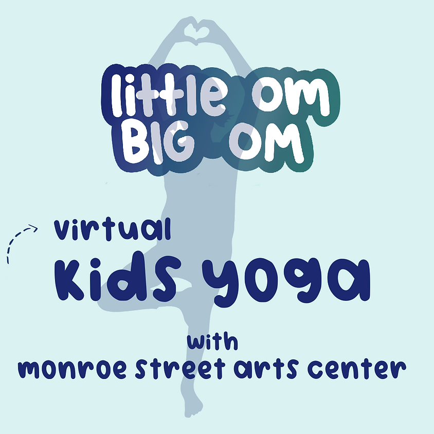 Virtual Kids' Yoga hosted by Monroe Street Arts Center - Oct 15th