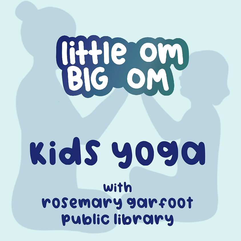 Storytime Yoga with Rosemary Garfoot Public Library - July 29 @ 10 am