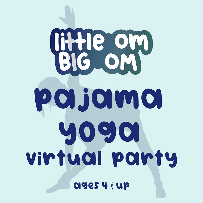 Pajama Yoga Party (ages 4+) - Wednesday 6:30 pm