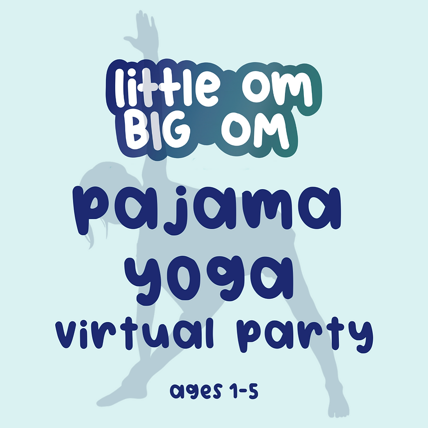 Pajama Yoga Party (Ages 1-5) - Monday 5:45 pm