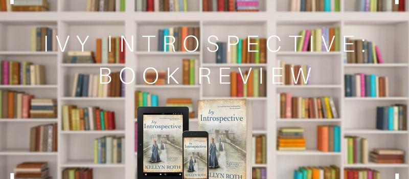 """Ivy Introspective - """"A Charming Story!"""""""