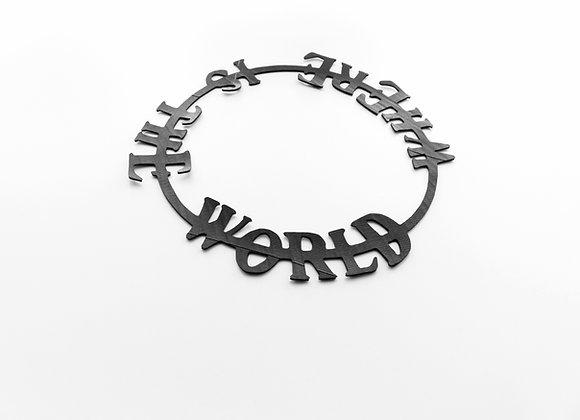 Shambahers, collection Ecritures, collier 'Where is the world'. Pièce unique en chambre à air, une phrase autour du cou.