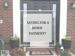 Saving for a Down Payment?