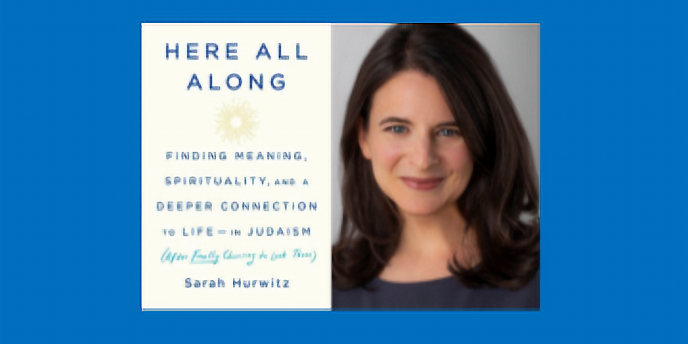 Here All Along: Finding Meaning, Spirituality and a Deeper Connection to Life - In Judaism