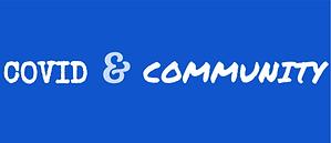 COVID & COMMUNITY.png