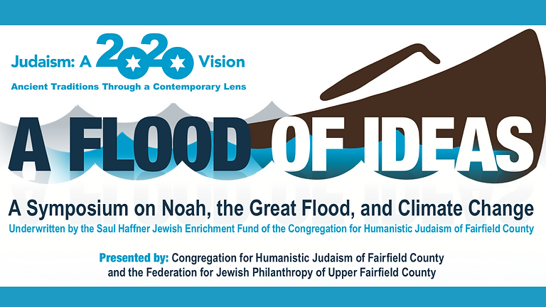 A Flood of Ideas: A Symposium on Noah, the Great Flood, and Climate Change
