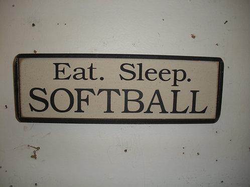 Eat. Sleep. SOFTBALL - Wooden Signs