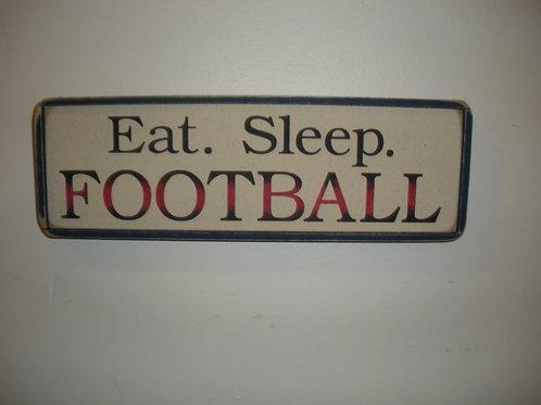 Eat. Sleep. FOOTBALL - Wooden Signs