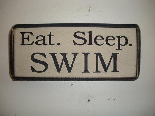 Eat. Sleep. SWIM - Wooden Signs