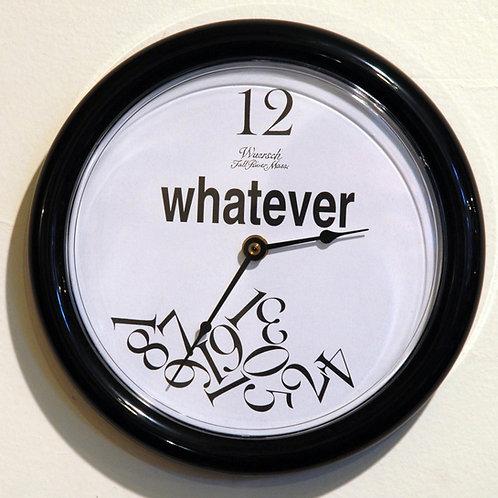 """Whatever"" Clock - Clocks"