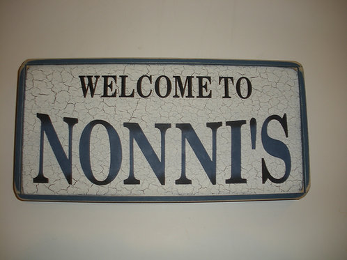 Welcome To NONNI'S - Wooden Signs