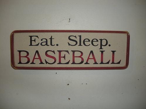 Eat. Sleep. BASEBALL - Wooden Signs