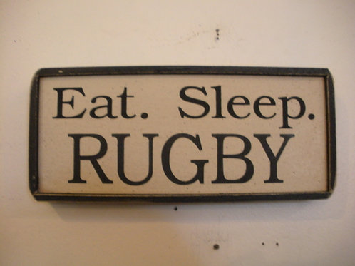 Eat. Sleep. RUGBY - Wooden Signs