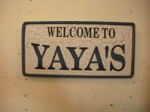 Welcome to Yaya's (Blue) - Wooden Signs
