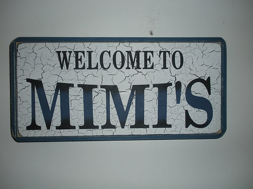 Welcome to Mimi's - Wooden Signs