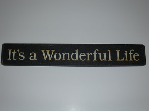 It's a Wonderful Life - Wooden Sign