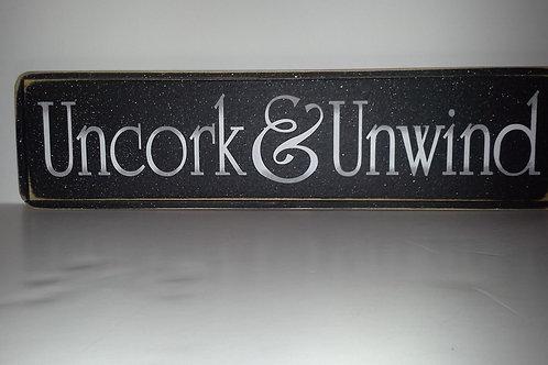 Uncork & Unwind - Wooden Signs