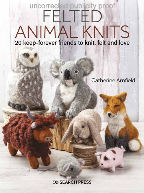 Felted Animal Knits Book