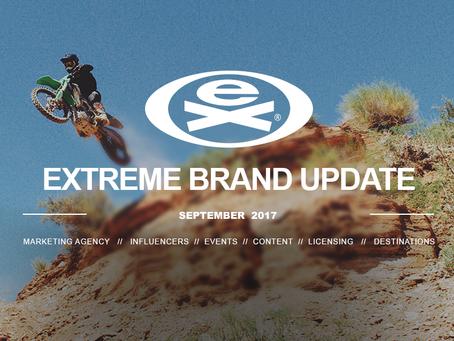 EXTREME BRAND UPDATE | SEPTEMBER 2017