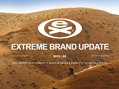 EXTREME BRAND UPDATE | 2019 / Q2