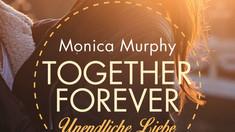 Rezension: Together forever - Unendliche Liebe von Monica Murphy