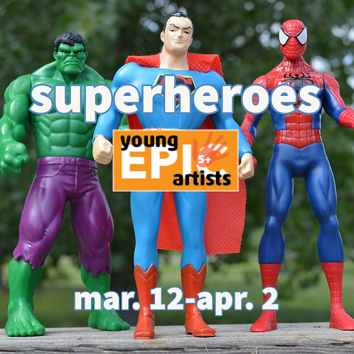 Superheroes - An art class for 5-7 year olds