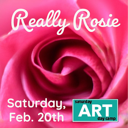 Really Rosie - A Saturday Art Day Camp