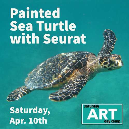 Painted Sea Turtle with Seurat - A Saturday Art Day Camp