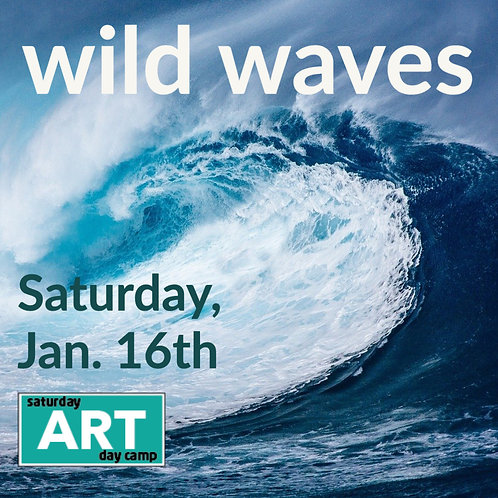 Wild Waves - A Saturday Art Day Camp
