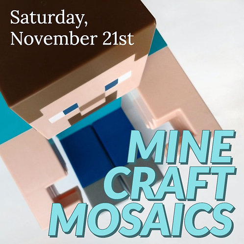 """Minecraft Mosaics"" - A Saturday Art Day Camp"