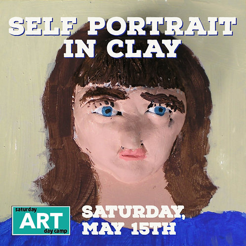 Self Portrait in Clay - A Saturday Art Day Camp