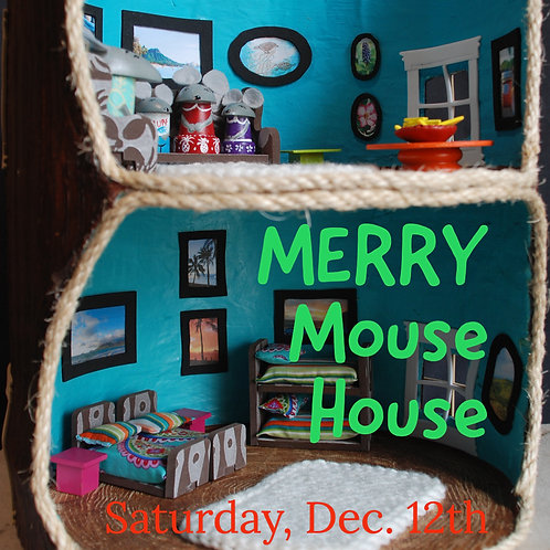 """""""Merry Mouse House"""" - A Saturday Art Camp"""