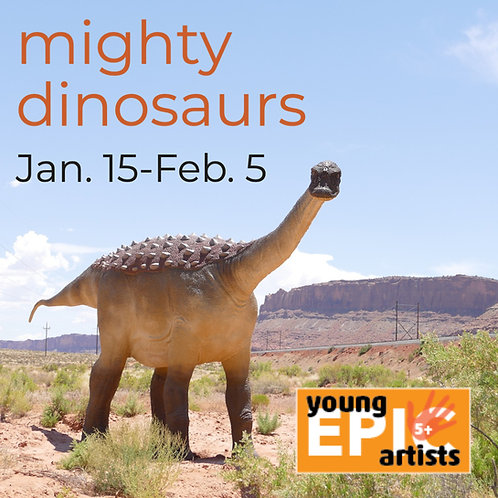 Mighty Dinosaurs - An art class for 5-7 year olds