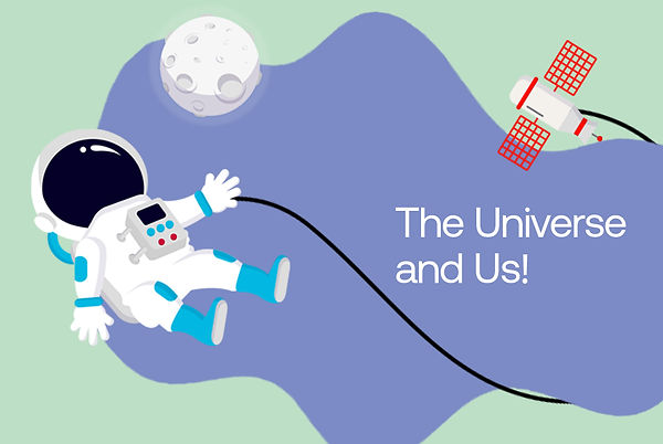 The Universe and Us!.jpg