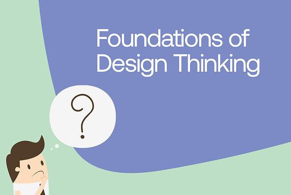 Foundations of Design Thinking.jpg