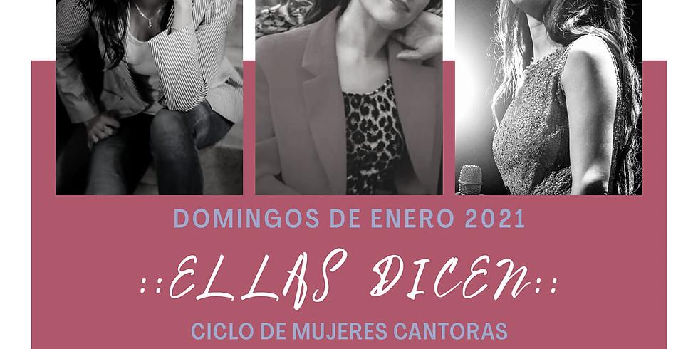"""Ciclo de mujeres cantoras """"Ellas dicen"""""""
