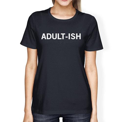 Adult-Ish Ladies' Navy Shirt Cute Typographic Daily T-Shirt