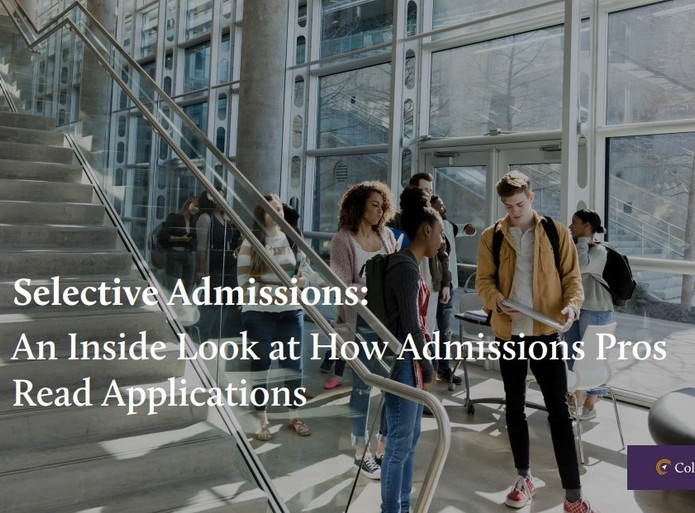 Selective Admissions: An Inside Look at How Admissions Pros Read Applications
