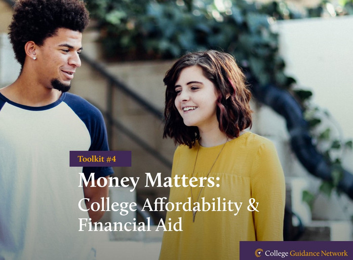 Money Matters: College Affordability and Financial Aid 101