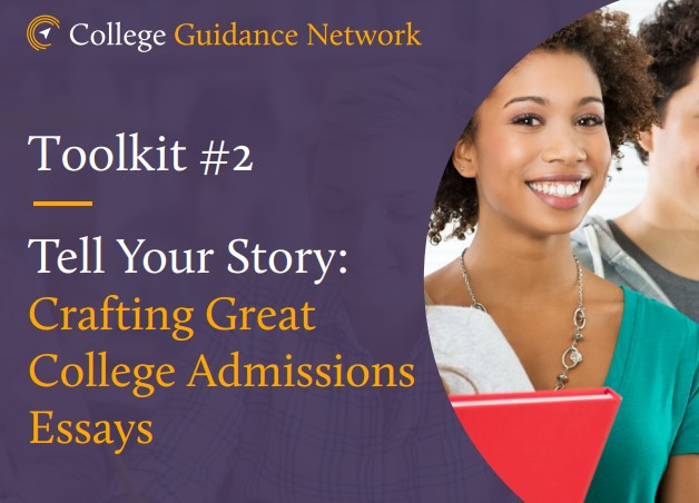 Tell Your Story: Crafting Great College Admissions Essays