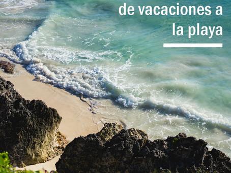 Razones para irse de vacaciones a la playa...