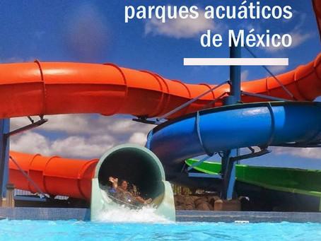 Los mejores parques acuáticos de México.