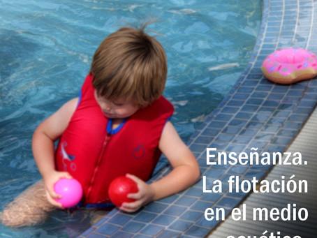 Enseñanza. La flotación en el medio acuático.