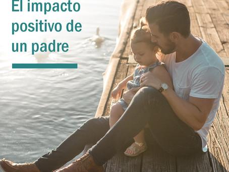 El impacto positivo de un padre