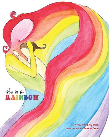 Life is a Rainbow